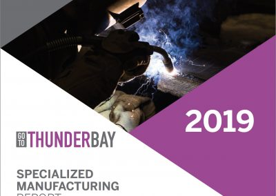 Go To Thunder Bay Specialized Manufacturing Report 2019